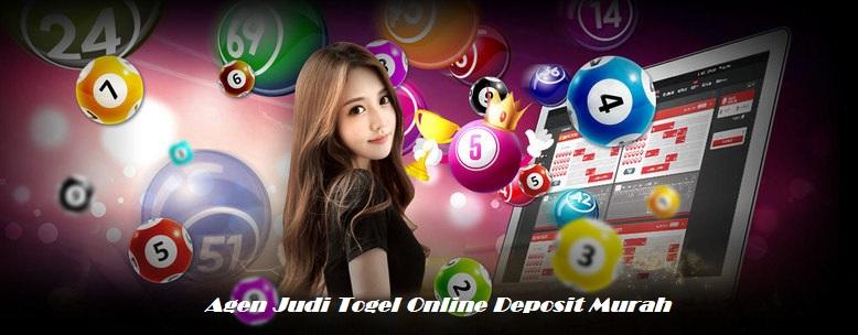Agen Judi Togel Online Deposit Murah