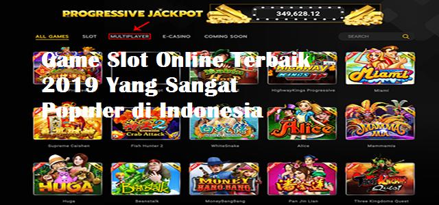 Game Slot Online Terbaik 2019 Yang Sangat Populer di Indonesia